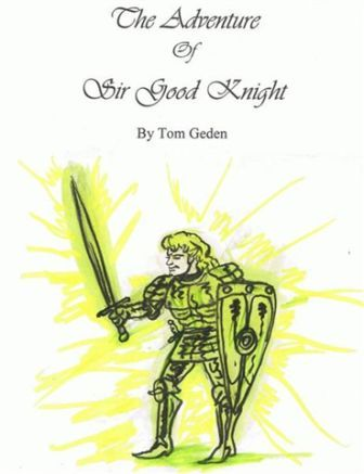 The Adventure of Sir Good Knight - story book about a good knight